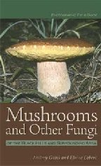 Mushrooms and Other Fungi of the Black Hills
