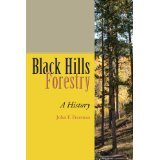 Black Hills Forestry: A History